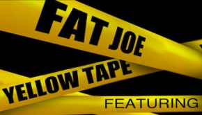 Fat Joe – Yellow Tape (ft