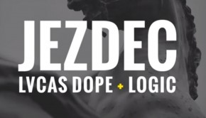 LOGIC X LVCAS JEZDEC