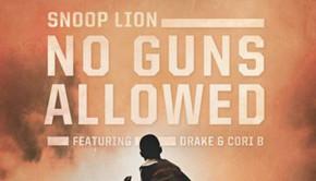 Snoop Dogg feat Drake & Cori B – No Guns Allowed