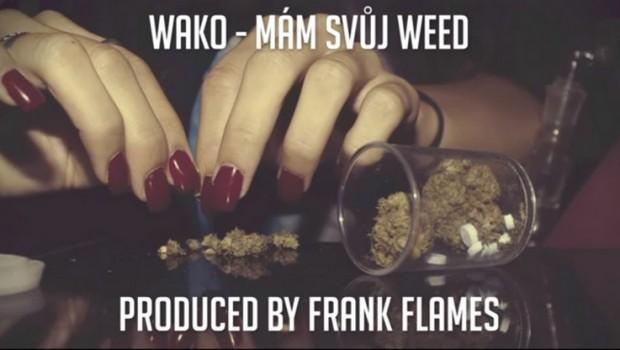 mam svuj weed