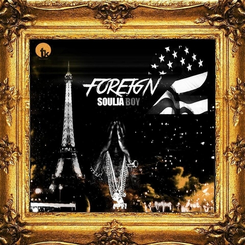 cover: Soulja Boy – Foreign 2