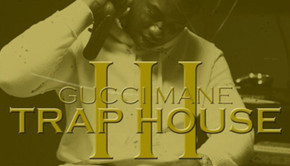 Gucci Mane  Trap House 3