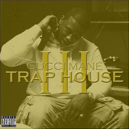 GucciMane-TrapeHouse3