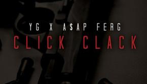 Poslech YG ft A$AP Ferg  Click Clack