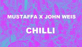 MUSTAFFA X JOHN WEIS - CHILLI (33BASSGODS GANG)