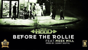 Ace Hood Ft Meek Mill – Before The Rollie
