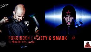 Forbidden Society & Smack - Nezkoušej nás N A S R A T