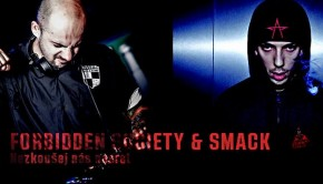 Forbidden Society feat Smack