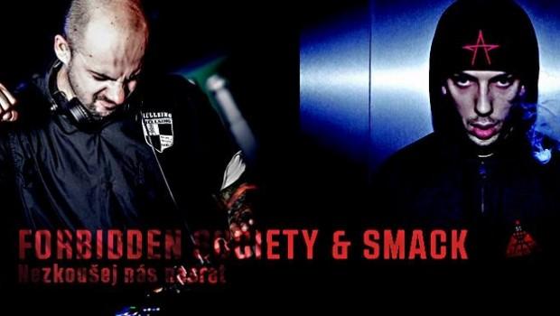 Forbidden Society feat Smack