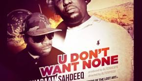 Shabaam-Sahdeeq-U-Dont-Want-None-feat.-General-DV-Prod.-by-Alterbeats