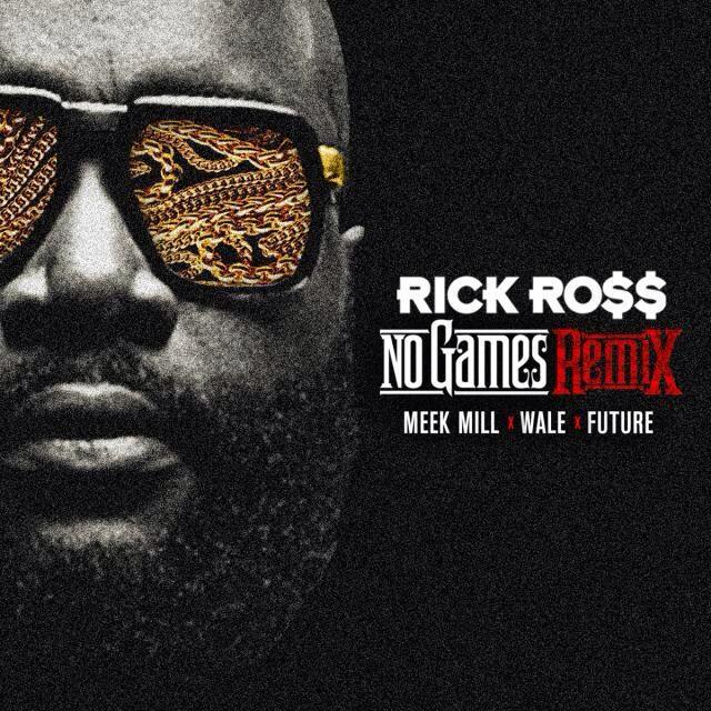rick-ross-no-games-remix-cover