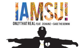 Iamsu Ft 2 Chainz & Sage The Gemini