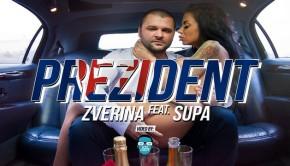 Zverina Supa Prezident