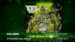 evil dope